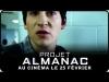 Extrait VOST 1, Projet Almanac