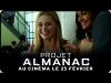 Extrait VOST 2, Projet Almanac