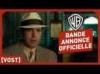 Live By Night - Bande Annonce Officielle 2 (VOST) - Ben Affleck