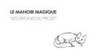 Le Manoir magique - Les origines du projet