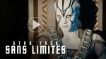Star Trek Sans Limites - Bande-annonce 2